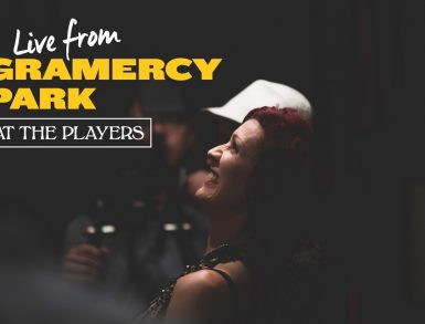 Live From Gramercy Park – Emma and The Hungry Truth and Erin Markey